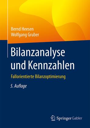 Bilanzanalyse und Kennzahlen von Gruber,  Wolfgang, Heesen,  Bernd
