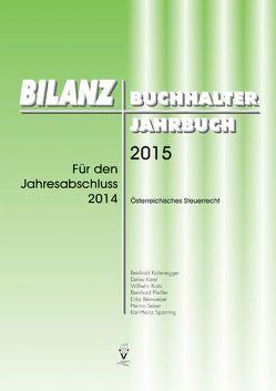 BILANZBUCHHALTER JAHRBUCH 2015 von Kaltenegger,  Reinhold, Karel,  Detlev, Koitz,  Wilhelm, Pfeiffer,  Bernhard, Reinweber,  Erika, Seiser,  Heimo, Spanring,  Karl-Heinz