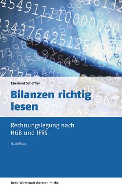 Bilanzen richtig lesen von Scheffler,  Eberhard