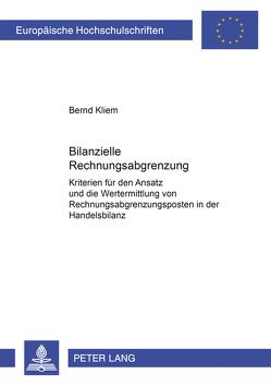 Bilanzielle Rechnungsabgrenzung von Kliem,  Bernd