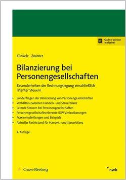 Bilanzierung bei Personengesellschaften von König,  Beate, Künkele,  Kai Peter, Zwirner,  Christian