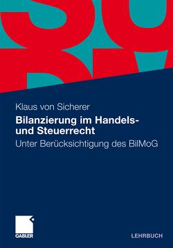 Bilanzierung im Handels- und Steuerrecht von von Sicherer,  Klaus