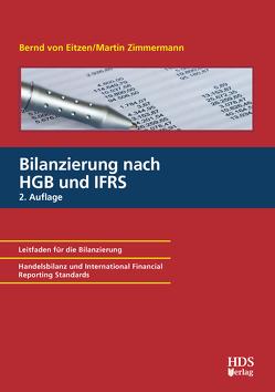 Bilanzierung nach HGB und IFRS von von Eitzen,  Bernd, Zimmermann,  Martin