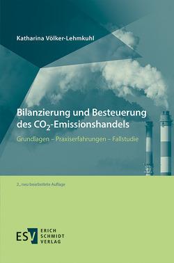 Bilanzierung und Besteuerung des CO2-Emissionshandels von Völker-Lehmkuhl,  Katharina