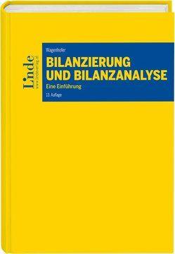 Bilanzierung und Bilanzanalyse von Wagenhofer,  Alfred