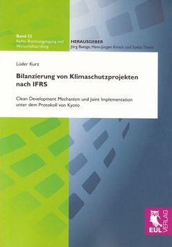Bilanzierung von Klimaschutzprojekten nach IFRS von Kurz,  Lüder