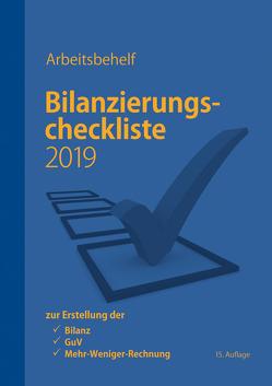 Bilanzierungscheckliste 2019 von Brein,  Markus, Denk,  Christoph
