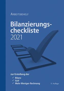 Bilanzierungscheckliste 2021 von Brein,  Markus, Denk,  Christoph