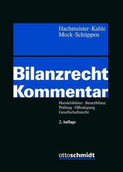 Bilanzrecht von Hachmeister,  Dirk, Kahle,  Holger, Mock,  Sebastian, Schüppen,  Matthias