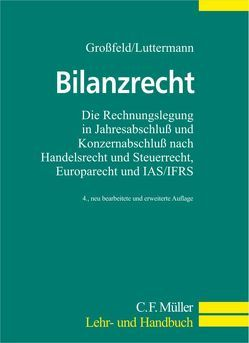 Bilanzrecht von Großfeld,  Bernhard, Luttermann,  Claus