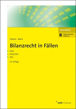 Bilanzrecht in Fällen von Harms,  Jens E., Marx,  Franz Jürgen