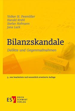 Bilanzskandale von Hofmann,  Stefan, Krehl,  Harald, Lack,  Jana, Peemöller,  Volker H.