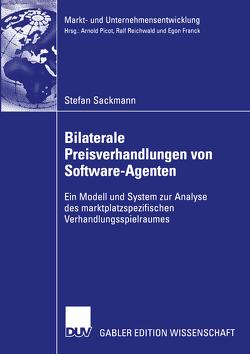 Bilaterale Preisverhandlungen von Software-Agenten von Sackmann,  Stefan