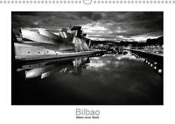 Bilbao – Bilder einer Stadt (Wandkalender 2018 DIN A3 quer) von Scheffner,  Jan