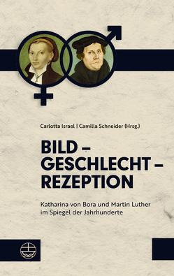 Bild – Geschlecht – Rezeption von Israel,  Carlotta, Schneider,  Camilla