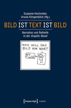 Bild ist Text ist Bild von Hochreiter,  Susanne, Klingenböck,  Ursula