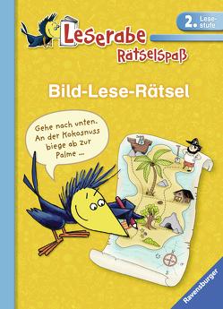Bild-Lese-Rätsel (2. Lesestufe) von Bürgermeister,  Tanja, Kessner,  Lydia, Schulmeyer,  Heribert