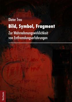 Bild, Symbol, Fragment von Treu,  Dieter