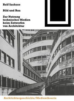 Bild und Bau von Sachsse,  Rolf