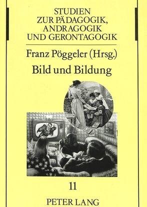 Bild und Bildung von Pöggeler,  Franz