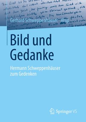 Bild und Gedanke von Schweppenhäuser,  Gerhard