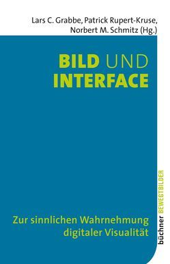 Bild und Interface von Grabbe,  Lars C., Rupert-Kruse,  Patrick, Schmitz,  Norbert M