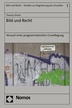 Bild und Recht von Dreier,  Thomas