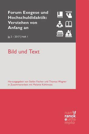 Bild und Text von Fischer,  Stefan, Köhlmoos,  Melanie, Wagner,  Thomas