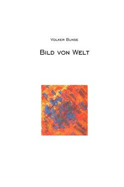 Bild von Welt von Bunse,  Volker