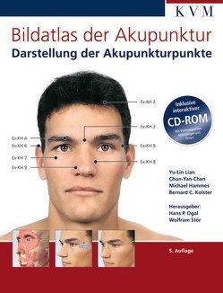 Bildatlas der Akupunktur von Hammes,  Michael, Kolster,  Bernhard C, Lian,  Yu-Lin, Ogal,  Hans P, Stör,  Wolfram, Yan-Chen,  Chun