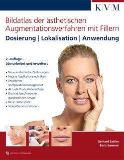 Bildatlas der ästhetischen Augmentationsverfahren mit Fillern von Sattler,  Gerhard, Sommer,  Boris