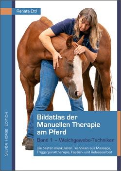 Bildatlas der Manuellen Therapie am Pferd von Ettl,  Peter, Ettl,  Renate