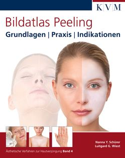 Bildatlas Peeling von Schürer,  Nanna Y., Wiest,  Luitgard G.