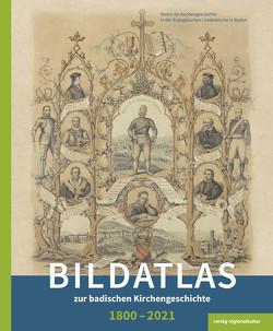 Bildatlas zur badischen Kirchengeschichte 1800–2021