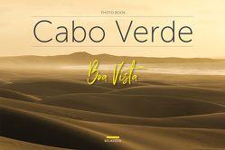 Bildband Cabo Verde – Boa Vista von Edition Belavista, Valente,  Anabela, Valente,  Jorge