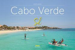 Bildband Cabo Verde – Sal von Edition Belavista, Valente,  Anabela, Valente,  Jorge