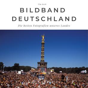 Bildband Deutschland von Koch,  Tim