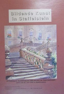 Bildende Kunst in Staffelstein von Dippold,  Günter, Hacker,  Hermann, Koecheler,  Anton, Muth,  Clemens, Ostertag-Henning,  Karl L, Wagner,  Ernst