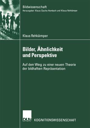 Bilder, Ähnlichkeit und Perspektive von Rehkämper,  Klaus