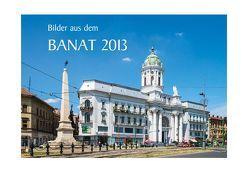 Bilder aus dem Banat 2013 von Eichler,  Martin
