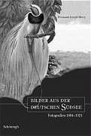 Bilder aus der deutschen Südsee von Hiery,  Hermann Joseph, Kelm,  Antje