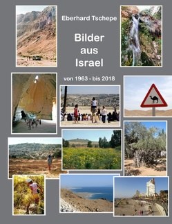 Bilder aus Israel von Tschepe,  Eberhard