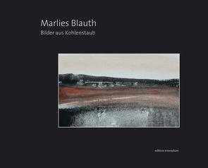 Bilder aus Kohlenstaub von Blauth,  Marlies