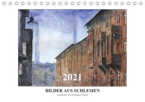 Bilder aus Schlesien (Tischkalender 2021 DIN A5 quer) von Chudy,  Grzegorz