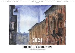 Bilder aus Schlesien (Wandkalender 2021 DIN A4 quer) von Chudy,  Grzegorz