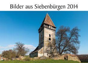 Bilder aus Siebenbürgen 2014 von Eichler,  Martin