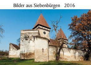 Bilder aus Siebenbürgen 2016 von Eichler,  Martin