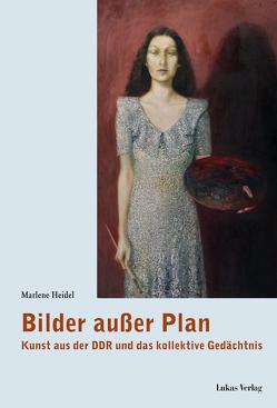 Bilder außer Plan von Heidel,  Marlene