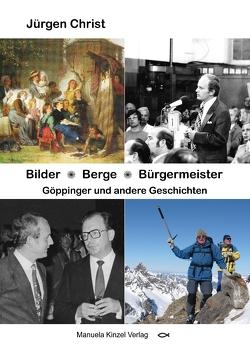 Bilder * Berge * Bürgermeister von Christ,  Jürgen