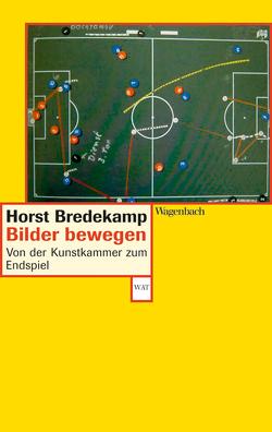 Bilder bewegen von Bredekamp,  Horst, Probst,  Joerg